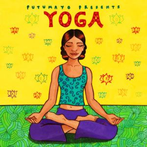 Blissfull music to relax, enjoy, yoga ~ Putumayo Yoga cd