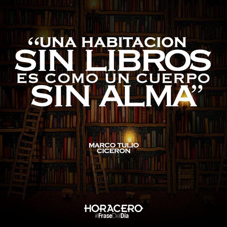 """""""Una habitación sin libros es como un cuerpo sin alma"""" Marco Tulio Cicerón #frases #citas #frasedeldía"""