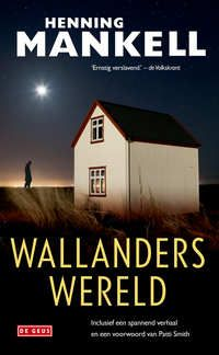 Wallanders wereld-Henning Mankell