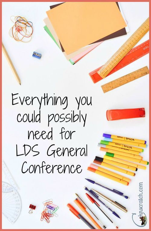 GREAT list! Anything and everything you could possibly need for LDS General Conference