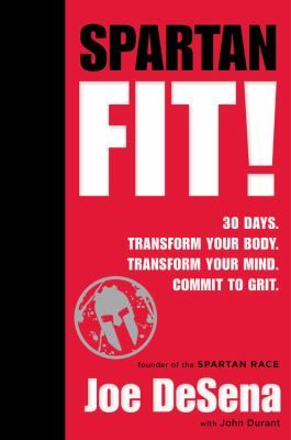 565 best new releases in adult nonfiction images on pinterest new fitness book hot off the shelves spartan fit transform your mind transform your body commit to grit no gym required by joe desena fandeluxe Choice Image