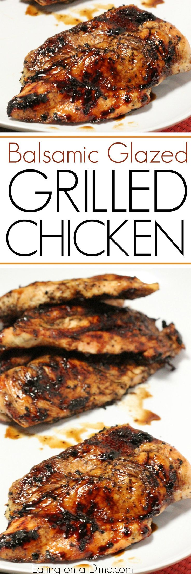 Here is an easy grilled chicken recipe. Try this balsamic glazed chicken today! This is our favorite quick and and easy chicken recipe.