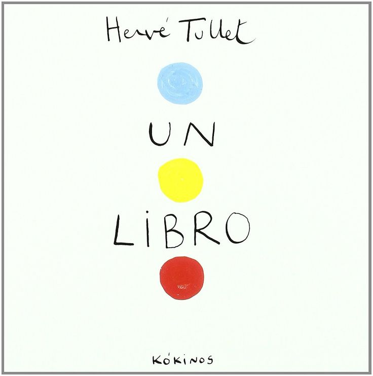 """Hervè Tullet """"Un libro"""", Panini"""