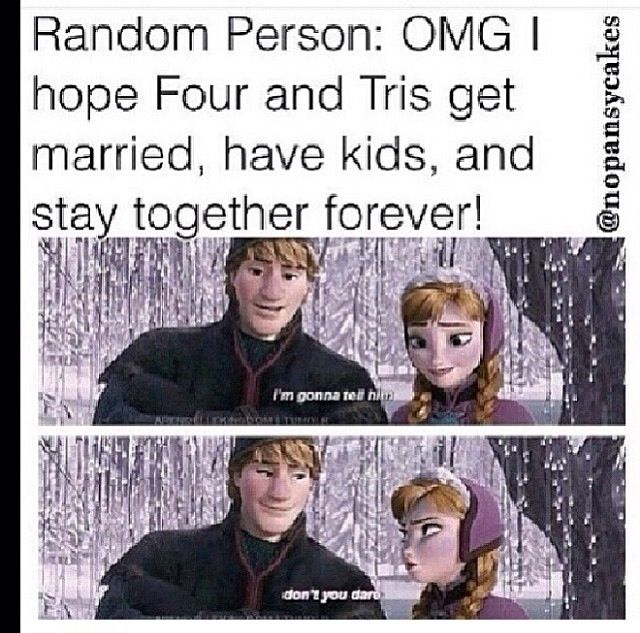 Lol divergent and frozen I will say nothing for those of you who haven't read the entire trilogy! :I