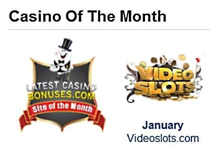 LatestCasinoBonuses.com Unveils January Site of the Month: VideoSlots.com - 9th of Feb 2015