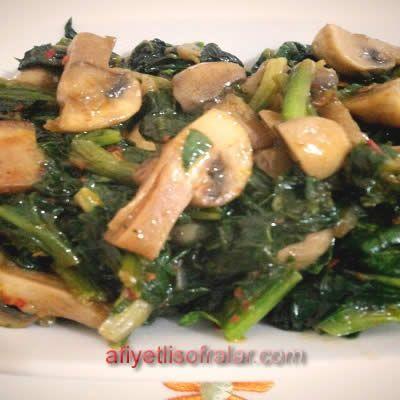 Mantarlı Ispanak Kavurması - Afiyetli Sofralar - Yemek Tarifleri
