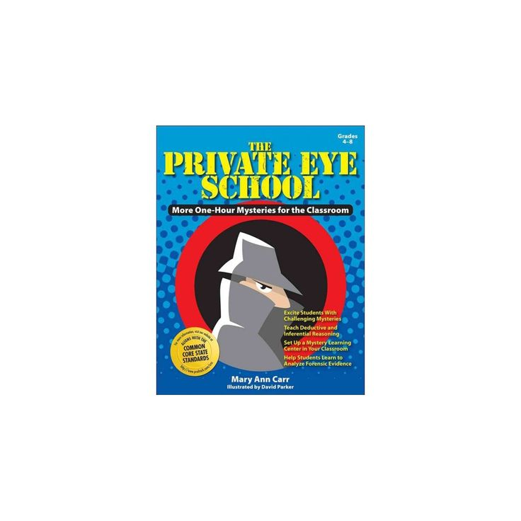 Private Eye School : More One-hour Mysteries for the Classroom Grades, 4-8 (Paperback) (Mary Ann Carr)