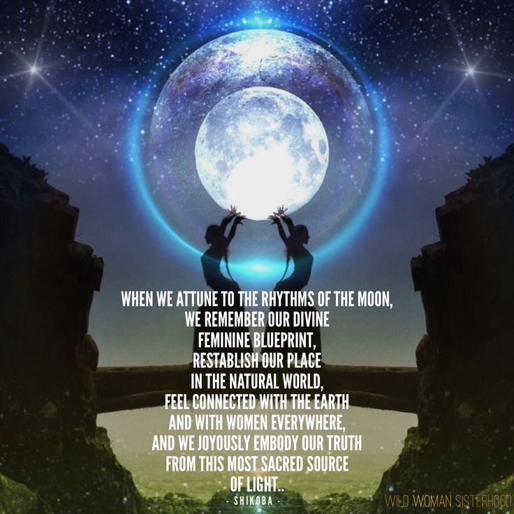 When we attune to the rhythms of the Moon,  we remember our divine feminine blueprint,  restablish our place in the natural world, feel connected with the Earth and Women everywhere, and we joyously embody our truth from this most sacred source of light.. ~ Shikoba   WILD WOMAN SISTERHOODॐ #WildWomanSisterhood #shikoba #WildWomanMoonWisdom #wildwomanmedicine
