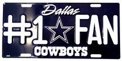 Dallas Cowboys #1 Fan NFL Embossed Vanity Metal Novelty License Plate Tag Sign 1810M