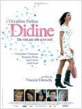 Didine,2008, avec Géraldine Pailhas, Christopher Thompson, Julie Ferrier