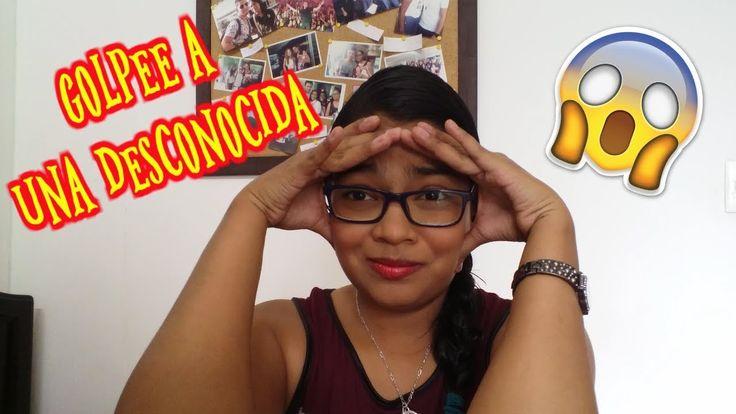 GOLPEE A UNA DESCONOCIDA | Jessica Santamaria