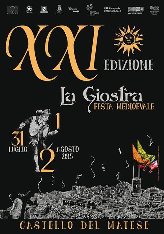 Italia Medievale: La Giostra, Festa Medievale XXI Edizione a Castello del Matese (CE)