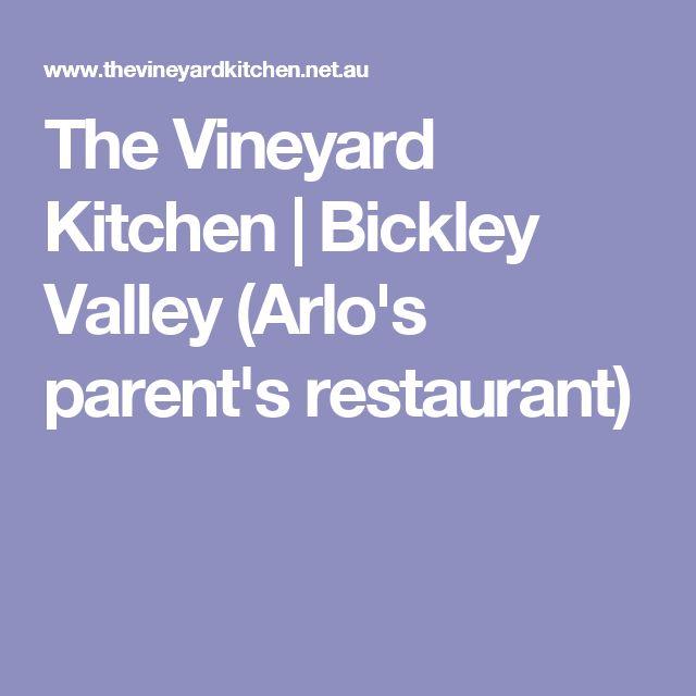 The Vineyard Kitchen | Bickley Valley (Arlo's parent's restaurant)
