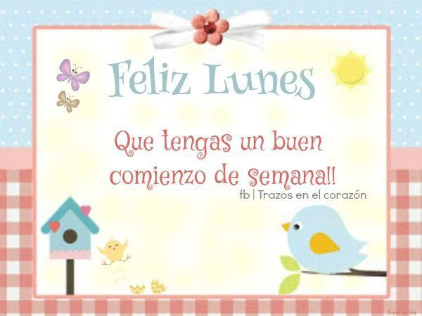 Feliz Lunes Que tengas un buen comienzo de semana!!  @trazosenelcorazon