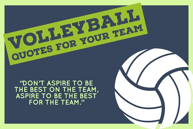 Volleyball Team Quotes For Your Squad Sports Feel Good Stories Team Quotes Inspirational Volleyball Quotes Team Motivational Quotes