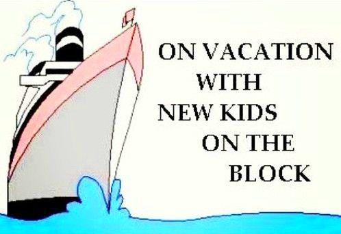 NKOTB Cruise - this will be me in 2014 :-)
