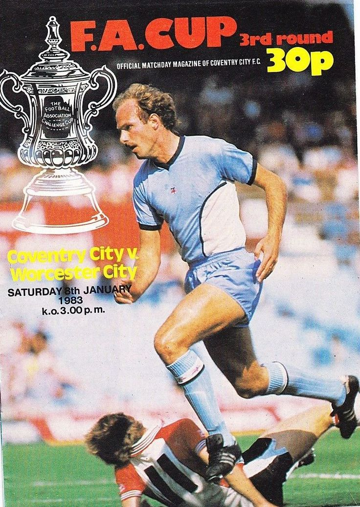 8 January 1983 v Worcester City FA Cup Round 3 Won 3-1