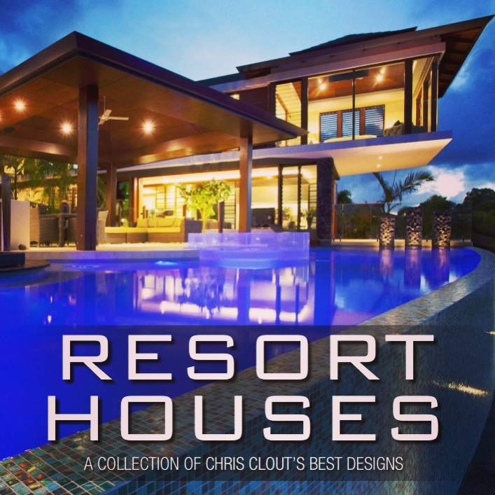 Resort Houses - A collection of Chris Clout Designs best