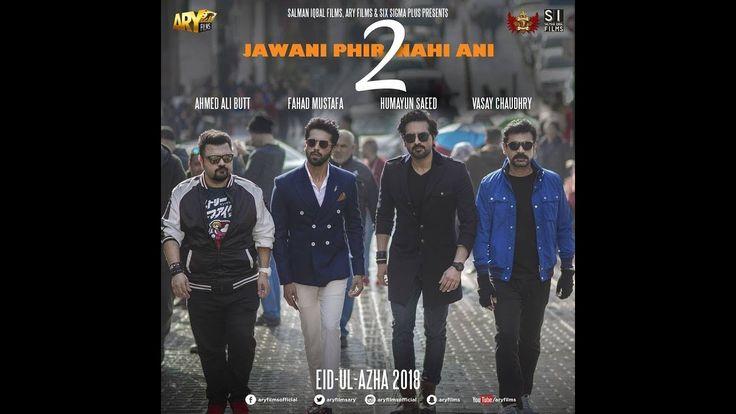 Jawani Phir Nahi Ani 2 Trailer Eid ul Azha Humayun Saeed Mehwish Hayat U...