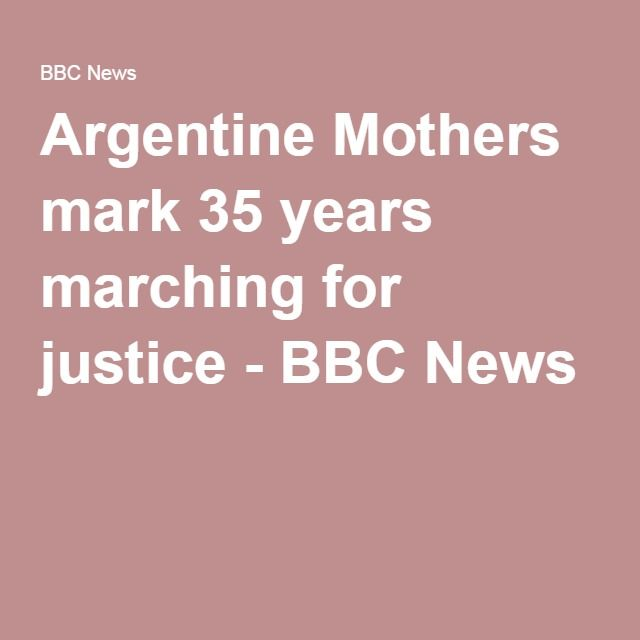 Argentine Mothers mark 35 years marching for justice - BBC News