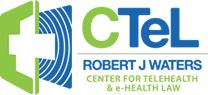 "The Center for Telehealth and e-Health Law (CTeL) has established itself as the ""go-to"" legal and regulatory telehealth organization – providing vital support to the community on topics such as: physician and nurse licensure; credentialing and privileging; Medicare and Medicaid reimbursement; and private insurance payment policies."