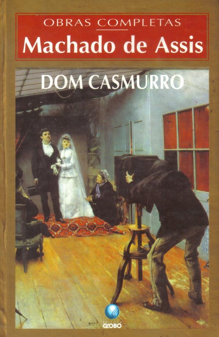 Dom Casmurro- Machado de Assis