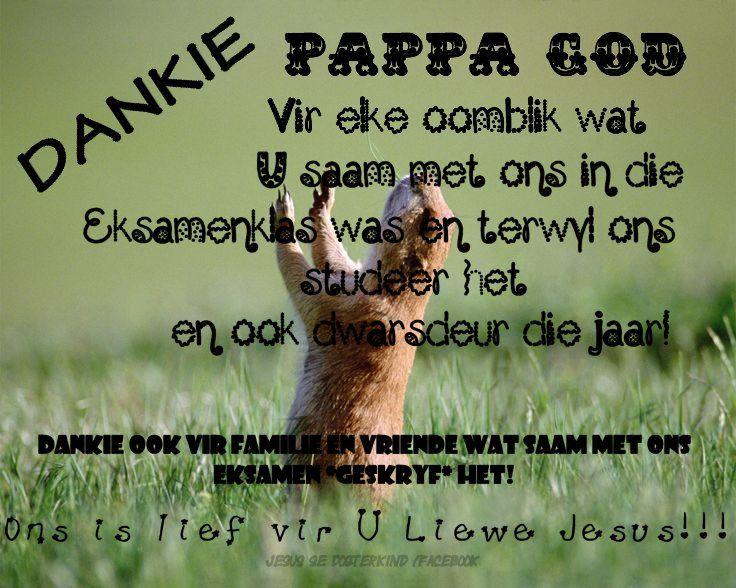 Jesus se Dogterkind: Die eksamen is verby – aan Pappa God kom al die ee...