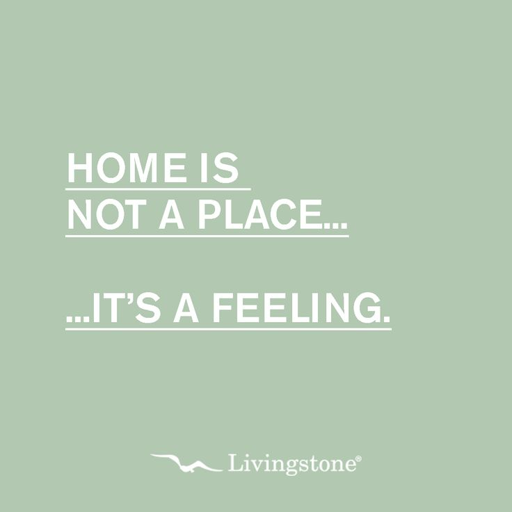 Home is not a place... it's a feeling. #quote #homesweethome #love