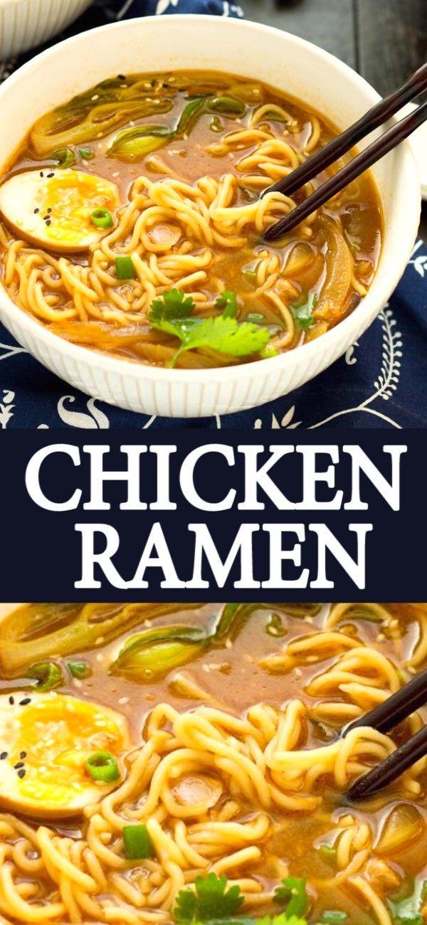 Easy Chicken Ramen Recipe In 2020 Recipes Food Dinner Recipes