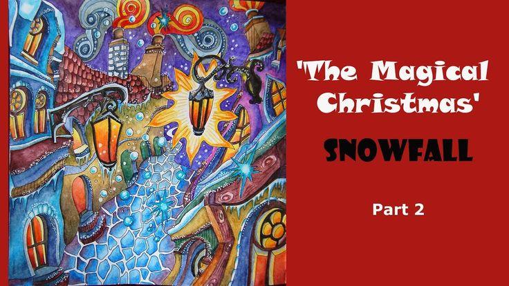 Colouring 'The Magical Christmas' - Snowfall. Part 2 / Раскраска-антистр...
