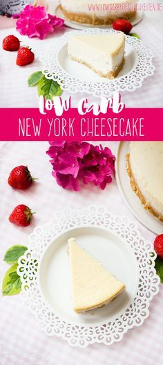 Der PERFEKTE Low Carb New York Cheesecake! www.lowcarbkoestlichkeiten.de