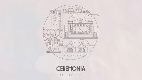 Festival Ceremonia 2014   16 – 08 - 14