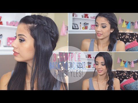 Simple Back to School Hairstyles! - YouTube