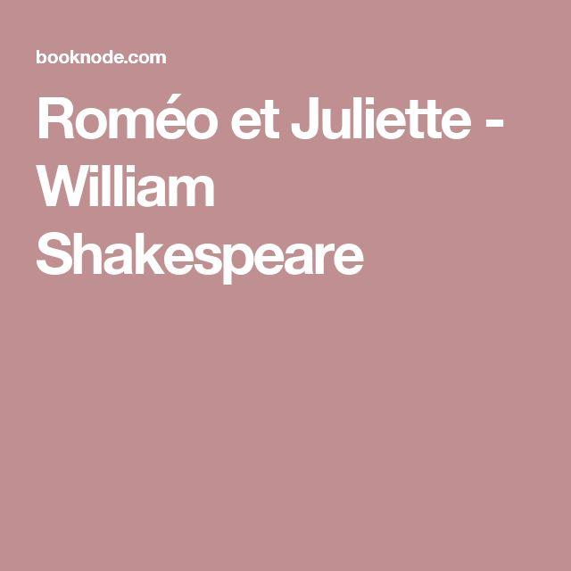Roméo et Juliette - William Shakespeare
