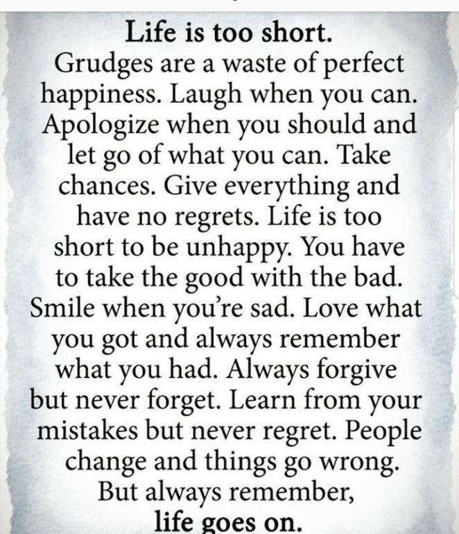 Life Goes On Life Is Too Short Quotes Positive Quotes Motivation Inspirational Quotes