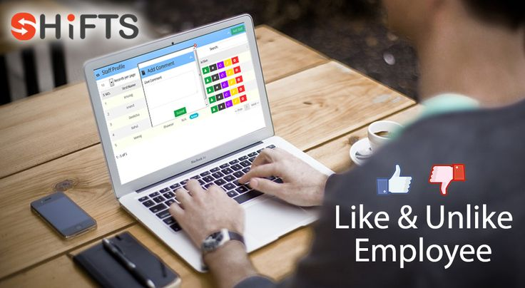 In Shifts 'Like and Unlike an Employee' is really very easy to learn and operate. Register now
