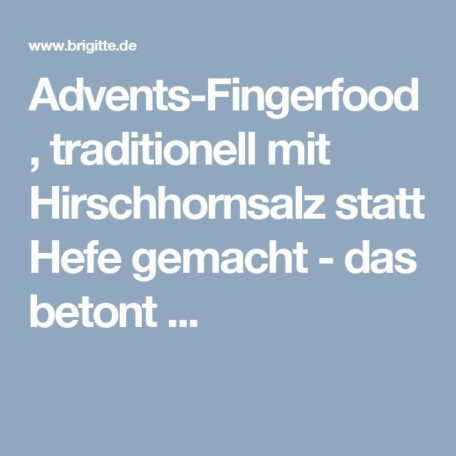 Advents-Fingerfood, traditionell mit Hirschhornsalz statt Hefe gemacht - das betont ...