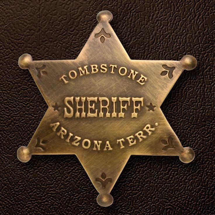 Tombstone AZ Sheriff Badge Sheriff badge, Tombstone, Sheriff