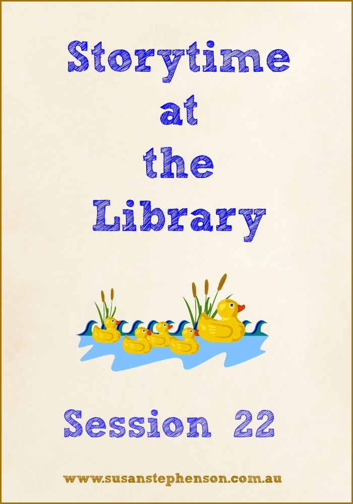 Storytime at the Library - Session 22 - books and activities
