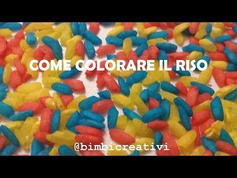Riso Colorato: Come COLORARE il RISO - Bimbi Creativi