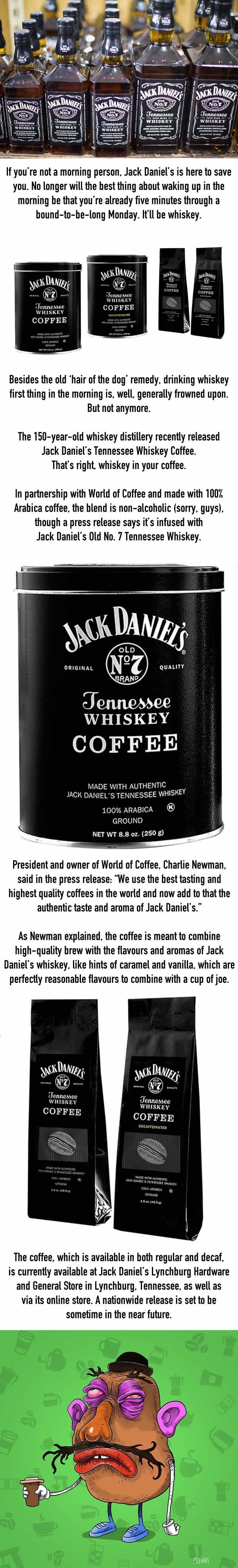 You can now enjoy whiskey in the morning with jack daniel's coffee