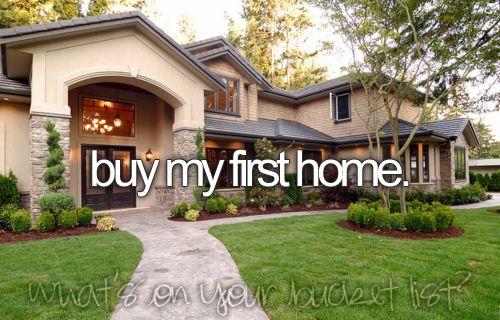 First home bucket list