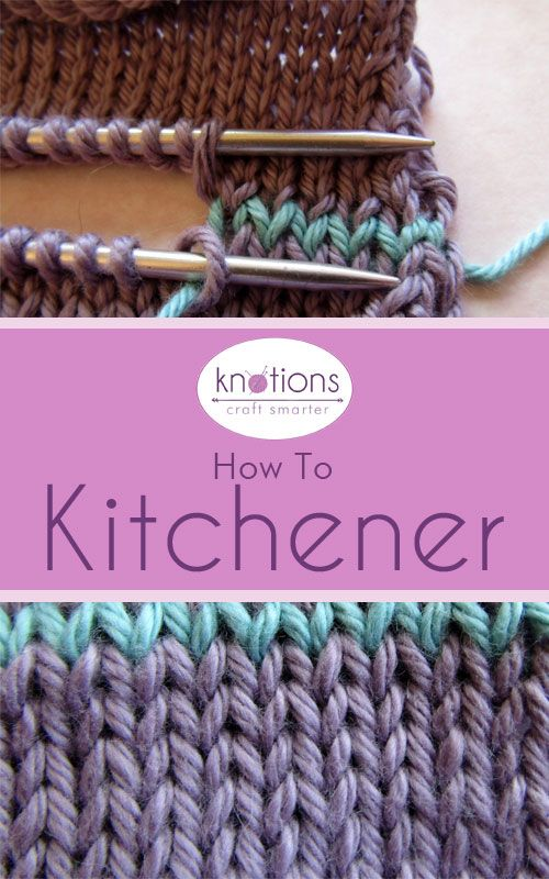 Knitting Term Kitchener Stitch : 17 Best images about Cast on, bind off, stitches, knitting tips and tricks on...