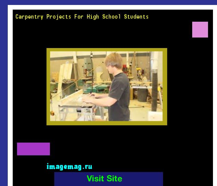 Carpentry Projects For High School Students 072803 - The Best Image Search