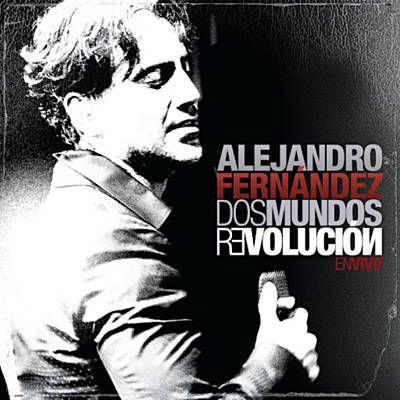 Felicidades - Alejandro Fernández
