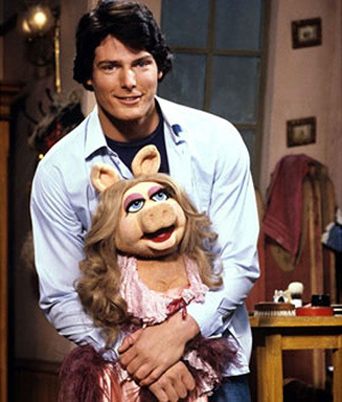 Miss Piggy and Christopher Reeve.  He will always be superman in my heart.