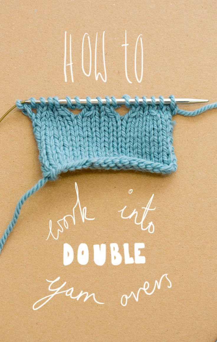 Knitting Yarn Over Twice : Aug how to work into double yarn overs