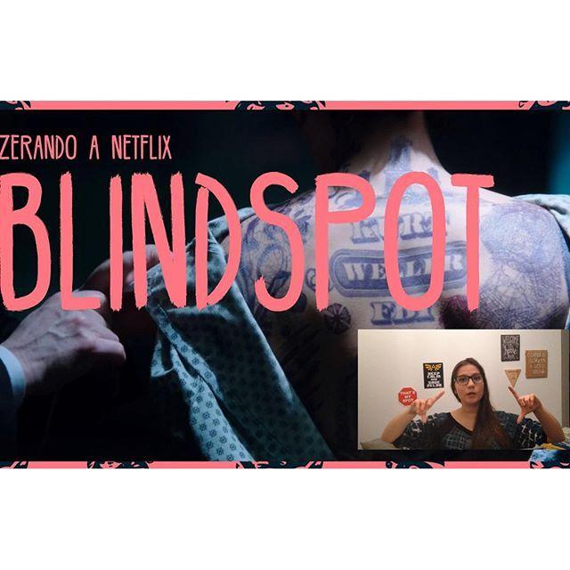 Criei um canal no youtube!!! Tem post no blog com o primeiro vídeo (link na bio)! Veja lá e me falem se gostaram! #netflix #blindspot #youtube