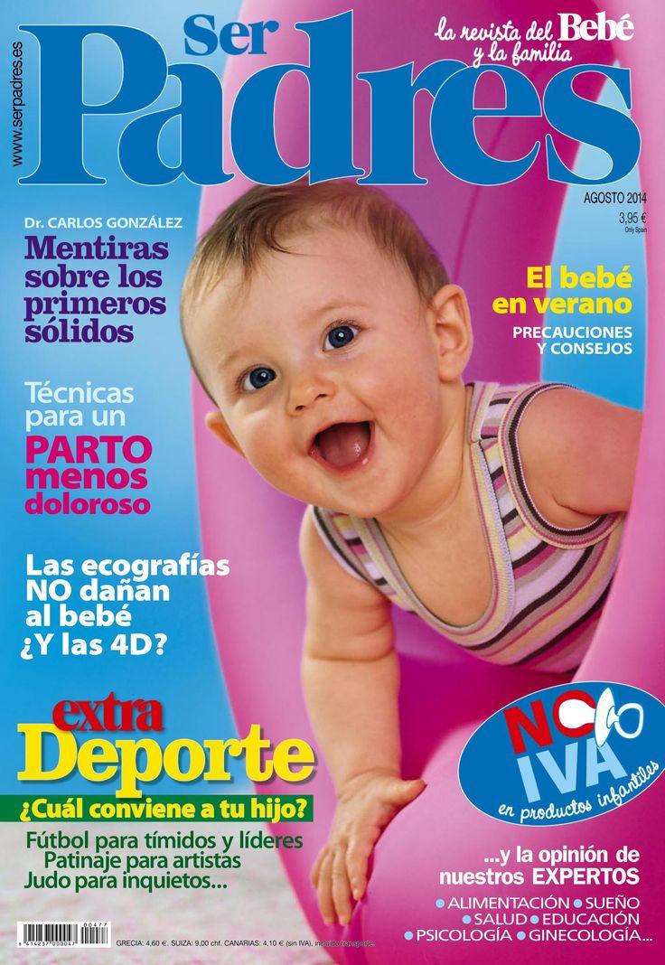 Revista SER PADRES 477. El #bebé en verano, #ecografías #4D, fútbol para tímidos y patinaje para artistas.