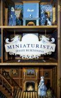 Kniha: Miniaturista (Jessie Burtonová) | bux.sk